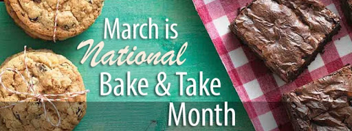 March is Bake and Take Month!
